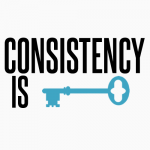consistency-is-key